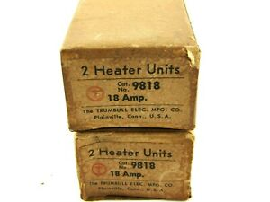 New Trumbull Electric 9818 Overload Thermal Heating Element 18 Amp Lot Of 2