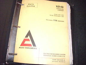 Allis chalmers 12g Crawler Loader Parts Manual 11r Ripper