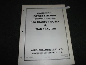 Allis chalmers D30 T16d Tractor dozer Power Steering Service Manual