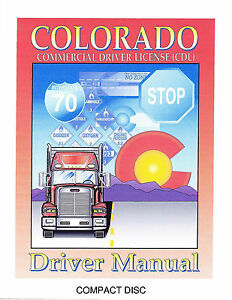 COMMERCIAL DRIVER'S MANUAL FOR CDL TRAINING (COLORADO) ON CD IN PDF PROGRAM. $12.95