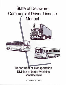 COMMERCIAL DRIVER MANUAL FOR CDL TRAINING (DELAWARE) ON CD IN PDF PROGRAM. $12.95