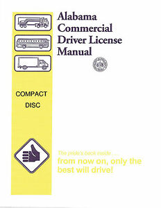 COMMERCIAL DRIVER MANUAL FOR CDL TRAINING (ALABAMA) ON CD IN PDF PROGRAM. $12.95