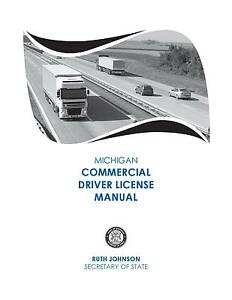 COMMERCIAL DRIVER MANUAL FOR CDL TRAINING (MICHIGAN) ON CD IN PDF PROGRAM. $12.95