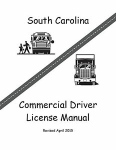 COMMERCIAL DRIVER MANUAL FOR CDL TRAINING (SOUTH CAROLINA) ON CD IN PDF PROGRAM. $12.95