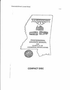COMMERCIAL DRIVER MANUAL FOR CDL TRAINING (MISSISSIPPI) ON CD IN PDF PROGRAM. $12.95