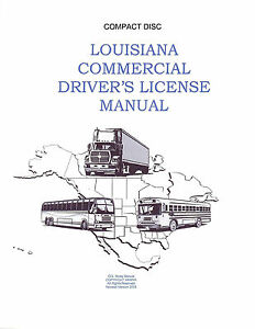 COMMERCIAL DRIVER'S MANUAL FOR CDL TRAINING (LOUISIANA) ON CD IN PDF PROGRAM. $12.95