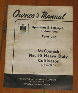 Original International Harvester Mccormick No 10 Cultivator Owner s Manual Guc