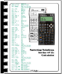 Hp 35s Calculator Programmed With Surveying Solutions For The Hp35s Ncees