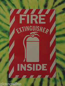 one Large fire Extinguisher Inside Self adhesive Vinyl Sign 6 X 9 New