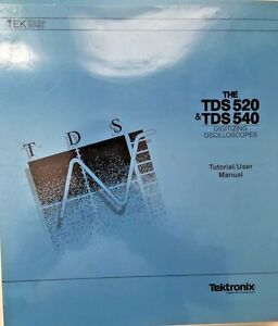 Tektronix Tds 520 Tds 540 Oscilloscope Tutorial User Manual P n 070 8317 00