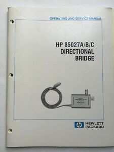Hp 85027a b c Directional Bridge Operating Service Manual P n 85027 90001