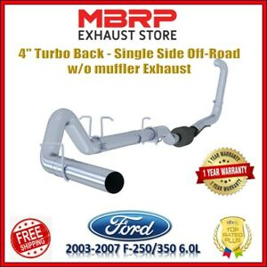 Mbrp Exhaust 4 Turbo Back Single Side 2003 2007 6 0l Ford Powerstroke S6212plm