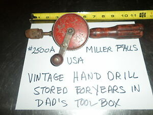 Vintage Hand Drill Miller Falls Usa 2500 Stored In Dad S Tool Box For Years