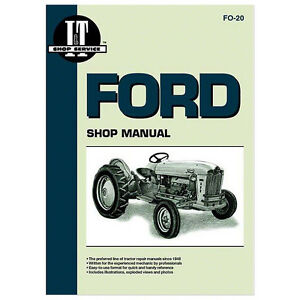 Shop Service Manual Ford Tractor 2000 4 Cylinder 4000 4 Cylinder 501 541 600