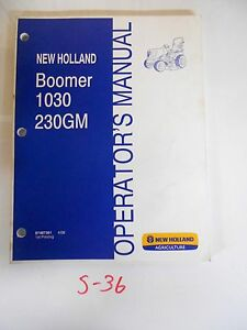 New Holland Boomer1030 230gm Tractor Operator s Owner s Manual 4 08