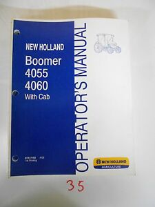 New Holland Boomer 4055 4060 With Cab Operator s Owner s Manual 4 08