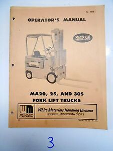 White Fork Lift Truck Operator s Maintenance Manual Ma 20 25 30s 5 73 S 581