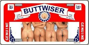 Buttwiser Girls In Thongs Metal Novelty License Plate Tag