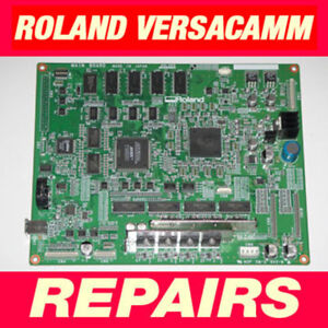 Roland Versacamm Main Board Vs 300i 540i 640i Rf Vg Rs Re 540 640 Repair