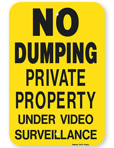 No Dumping Private Property Under Video Surveillance Sign black On Yellow