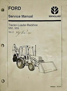 Ford new Holland 550 555 Tractor loader backhoe Service Manual Volume 2