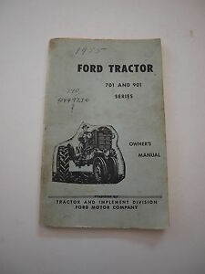 Ford 701 901 741 771 941 971 981 Tractor Operator s Owner s Manual Orig 59