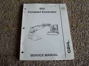 Gehl 603 Compact Excavator Factory Parts Catalog Manual