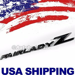 1 Brand New Fairlady Z Badge Fits 300zx 350z 370z Z33 240z Fairladyz Black