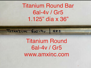 Titanium Round Bar 6al 4v 1 125 Dia X 36 Long