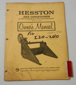 Hesston Hay Conditioner 1960 1961 Self Propelled Windrowers Owners Manual 220 40