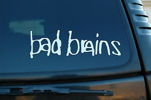 Bad Brains Vinyl Sticker Decal High Quality Punk Rock Choose 6 To 16 V449