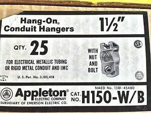 Box Of 25 Appleton H150 w b Hang on Conduit Hangers 1 1 2 Ridgid Or Emt