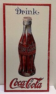 NEW Drink Coca Cola 1915 Bottle TIN SIGN 8.5