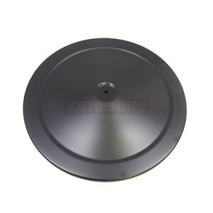 14 Black Round Steel Chevy Muscle Car Top Air Cleaner Lid Only Hot Rat Rod Sbc