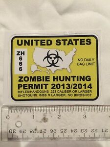 Zombie Hunting Permit 2013 2014 Decal Sticker