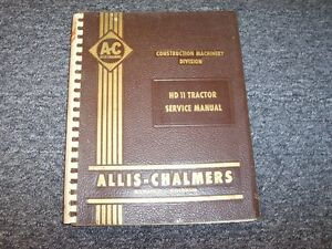 Allis Chalmers Hd11 Crawler Tractor Service Repair Shop Manual Diesel 8 5l