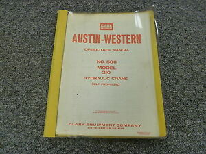 Clark Austin western 210 Self Propelled Hydraulic Crane Owner Operator Manual