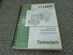 Timberjack 1110na Forwarder Owner Operator Maintenance Manual F059888
