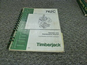 Timberjack 762c Harvester Head Owner Operator Maintenance Manual F059207