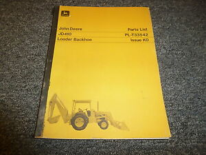 John Deere 410 Tractor Loader Backhoe Parts Catalog Manual Manual Plt33542