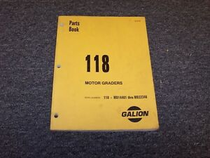 Galion Model 118 Road Motor Grader Original Factory Parts Catalog Manual
