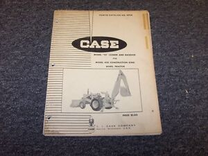 Case 23 Loader Backhoe Parts Catalog Manual For 430 Contruction King Tractor