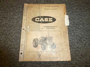 J I Case 430 Construction King Wheel Tractor Parts Catalog Manual Manual A923