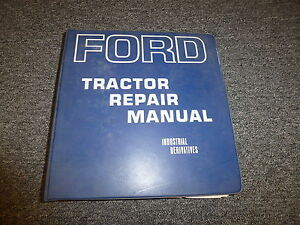 Ford 3400 3500 4400 4500 5500 Tractor Backhoe Shop Service Repair Manual