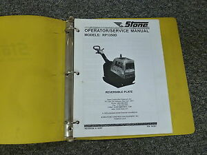 Stone Rp1350d Reversible Plate Compactor Owner Operator Maintenance Manual