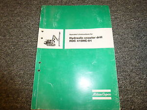 Atlas Copco Roc 410hc01 Crawler Drill Owner Operator Maintenance Manual Book