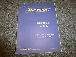 Pettibone Multihoe Lda Backhoe Loader Parts Catalog Owner Operator Manual