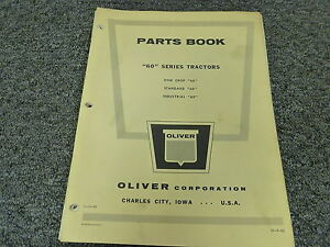 Oliver 60 Row Crop Standard Industrial Tractor Parts Catalog Manual Book