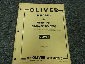 Oliver Model Bd Crawler Tractor Dozer Parts Catalog Manual Book