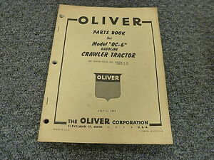 Oliver Oc6 Gas Agricultural Crawler Tractor Parts Catalog Manual Book